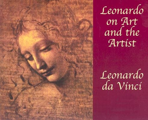 Leonardo on Art and the Artist