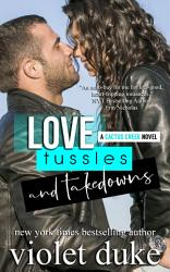 Love Tussles And Takedowns Book PDF
