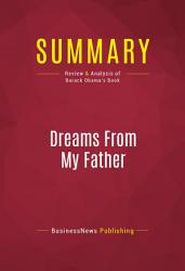 Summary Dreams From My Father Book PDF