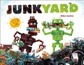 Junkyard: with audio recording
