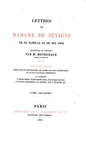 Lettres, de sa famille et de ses amis: Volume2