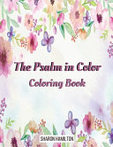 The Psalms in Color Inspirational Coloring Book