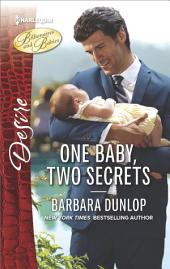 One Baby, Two Secrets