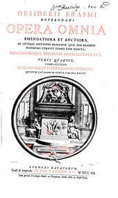 Desiderii Erasmi Roterodami Opera omnia emendatiora et avctiora: Volume 4