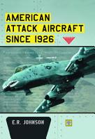 American Attack Aircraft Since 1926 PDF