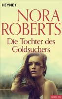 Die Tochter des Goldsuchers PDF