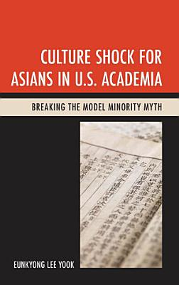 Culture Shock for Asians in U S  Academia