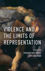 Violence and the Limits of Representation PDF