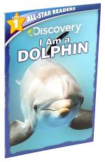 Discovery All Star Readers: I am a Dolphin Level 1