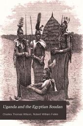 Uganda and the Egyptian Soudan: Volume 2