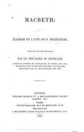 Macbeth: tragédie ... Traduite en vers français par le Chevalier de Chatelain