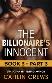 The Billionaire's Innocent -: Part 3