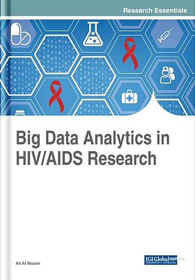 Big Data Analytics in HIV AIDS Research PDF