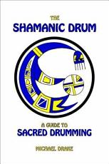 The Shamanic Drum PDF