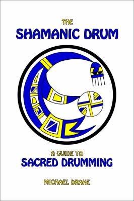 The Shamanic Drum