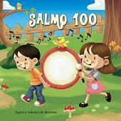 Salmo 100: Un salmo de alabanza