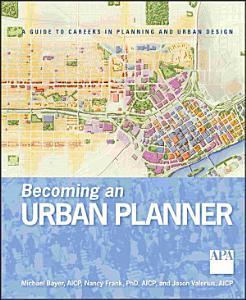 Becoming an Urban Planner Book