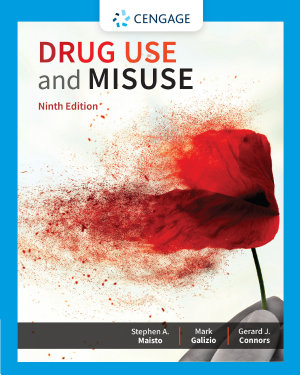 Drug Use and Misuse