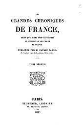 Les Grandes Chroniques de France: selon que elles sont conservées en l'eglise de Saint-Denis en France, Volume2