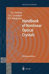Handbook of Nonlinear Optical Crystals: Edition 3
