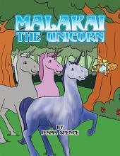 MALAKAI THE UNICORN