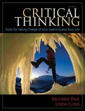 Critical Thinking: Tools for Taking Charge of Your Learning and Your Life, Edition 3