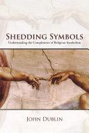 Shedding Symbols