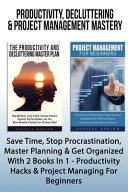 Productivity Decluttering Project Management Mastery Book PDF