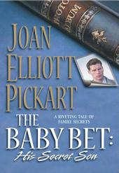 The Baby Bet: His Secret Son