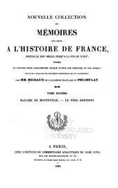 Nouvelle collection des mémoires pour servir à l'histoire de France: depuis le XIIIe siècle jusqu'à la fin du XVIIIe; précédés de notices pour caractériser chaque auteur des mémoires et son époque; suivi de l'analyse des documents historiques qui s'y rapportent, Volume10