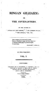 Ringhan Gilhaize; Or, The Covenanters: Volumes 1-2
