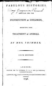 Fabulous histories: designed for the instruction of children, respecting their treatment of animals