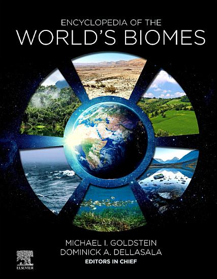 Encyclopedia of the World   s Biomes PDF
