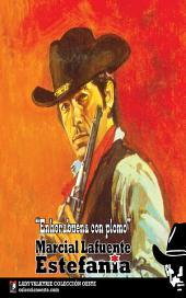 Enhorabuena con plomo (Colección Oeste)