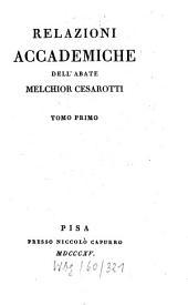 Relazioni accademiche: Volume 1