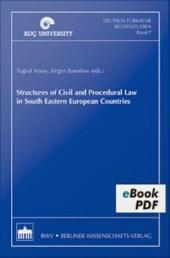 Structures of Civil and Procedural Law in: South Eastern European Countries