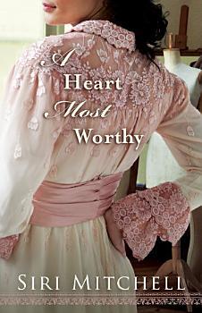 A Heart Most Worthy PDF