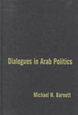 Dialogues in Arab Politics PDF