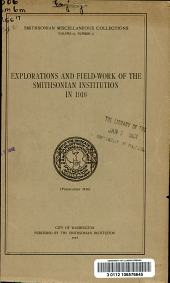 Explorations and Field-work of the Smithsonian Institution in 1916