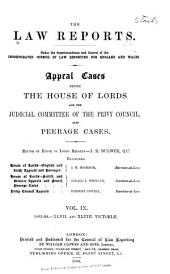 The Law Reports: House of Lords, and Judicial Committee of the Privy Council, and peerage cases, Volume 9