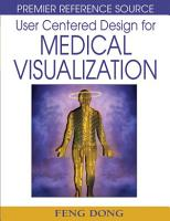 User Centered Design for Medical Visualization PDF