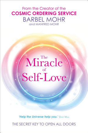 The Miracle of Self Love