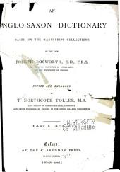 An Anglo-Saxon Dictionary: Based on the Manuscript Collections of the Late Joseph Bosworth ...