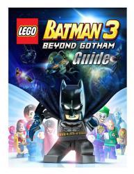 Lego Batman 3 Guide   Walkthrough PDF