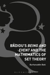 Badiou's Being and Event and the Mathematics of Set Theory