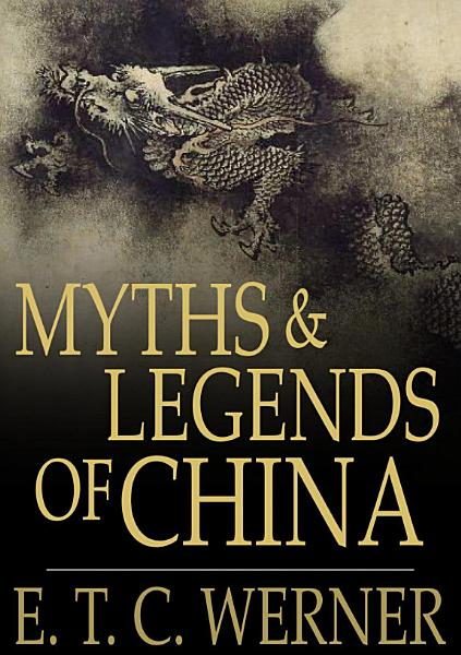 Download Myths and Legends of China Book