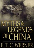 Myths and Legends of China PDF
