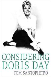 Considering Doris Day: A Biography
