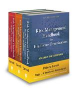 Risk Management Handbook for Health Care Organizations  3 Volume Set PDF