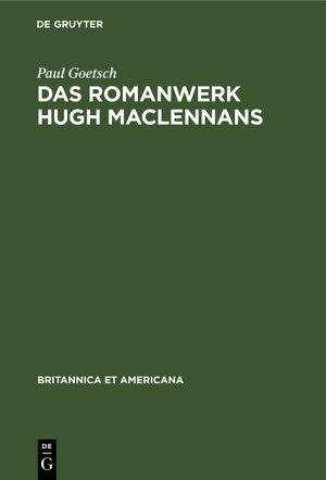 Das Romanwerk Hugh MacLennans PDF